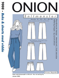 Onion 9008. Pants and shorts with width.